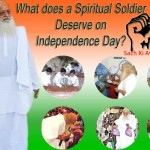What does a spritual leader deserve on independence day