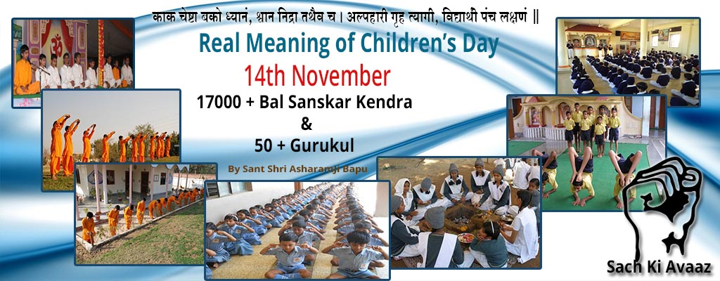 Childrens day, childre's day, Sant Asramji Gurkul , BSK,bal sanskar Kendra, 14 november