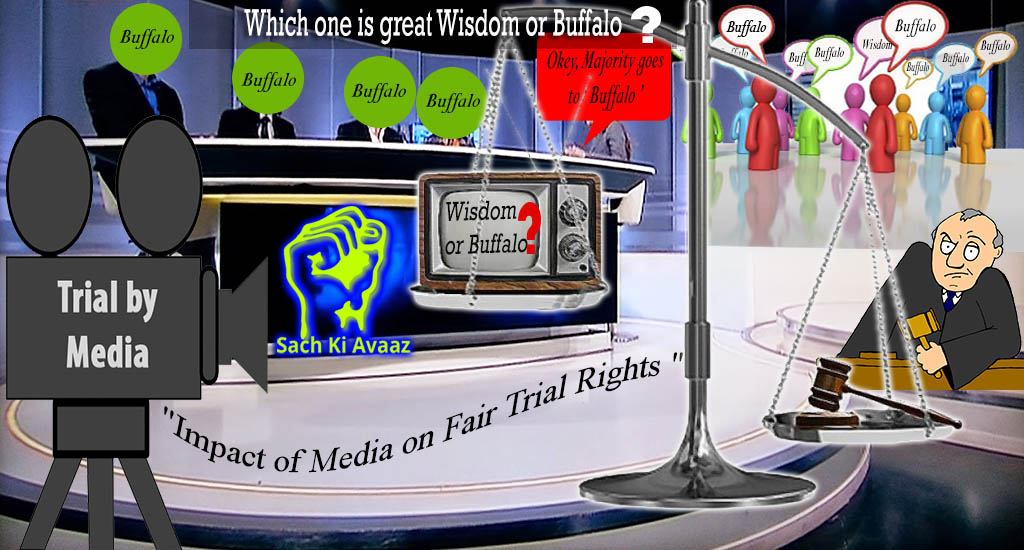 paid media, fair trial, biased trail,  unbiased trail, paid media trail,  trail by media,
