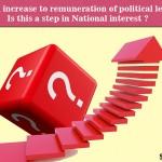 MLAs Salary, MPs Salary , no Nation's interest